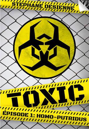 Toxic Tome 1 - Homo Putridus - de Desienne Stephane