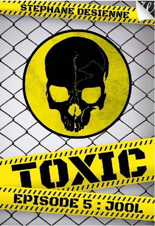 Toxic 5